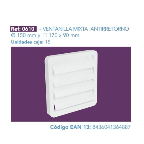 VENTANILLA MIXTA ANTIRRETORNO 150 MM Y 170 X 90 MM