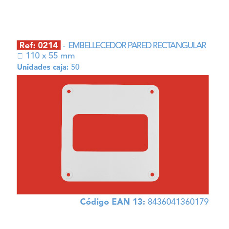 EMBELLECEDOR PARED RECTANGULAR 110 X 55 MM