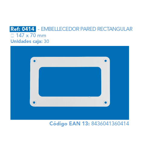 EMBELLECEDOR PARED RECTANGULAR 147 X 70 MM