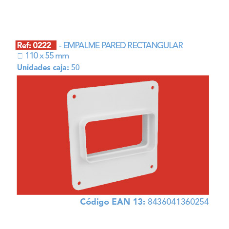 EMPALME PARED RECTANGULAR 110 X 55 MM