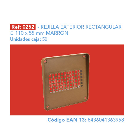 REJILLA       EXTERIOR RECTANGULAR 110 X 55 MM MARRÓN