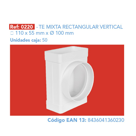 TE MIXTA RECTANGULAR VERTICAL 110 X 55 MM Ø 100 MM