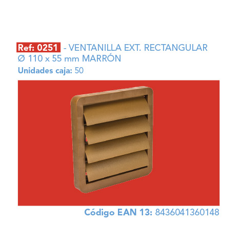 VENTANILLA EXT.      RECTANGULAR 110 X 55 MM MARRÓN